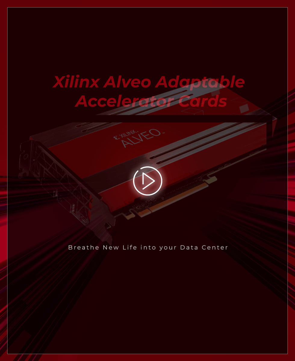 Why Xilinx Alveo?